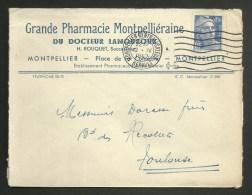 """Enveloppe Entete """" Pharmacie Montpellièraine Du Dr Lamouroux """" à MONTPELLIER - HERAULT / 04.1947 - Marcophilie (Lettres)"""