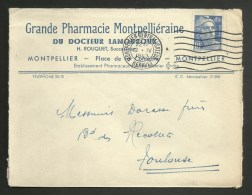 "Enveloppe Entete "" Pharmacie Montpellièraine Du Dr Lamouroux "" à MONTPELLIER - HERAULT / 04.1947 - 1921-1960: Modern Period"