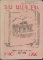 Guide: 1950  Espagnol De  Madrid  - 1950 Guia Madrilena - Boeken, Tijdschriften, Stripverhalen