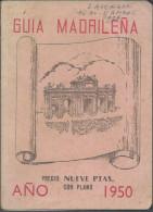 Guide: 1950  Espagnol De  Madrid  - 1950 Guia Madrilena - Livres, BD, Revues
