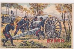 Illustrée Byrrh Ww1 Artilleur Telegraphe Demi Batterie De 75 En Action Signée Charlet Obus Transmission - Publicidad