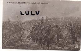 MILITARIA : Charge A La Baionnette ( Bataille De La Marne 1914 ) - Guerra 1914-18