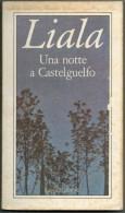 LIALA      UNA NOTTE  AC  CASTELGUELFO - Libri, Riviste, Fumetti