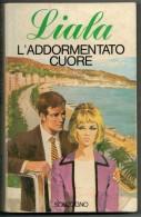 LIALA        L'ADDORMENTATO  CUORE - Libri, Riviste, Fumetti