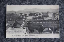 TAZA - La Médina, Ville Indigène - Maroc