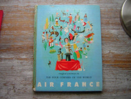 LIVRE EN ANGLAIS MAGICAL JOURNEYS TO - THE FOUR CORNERS OF THE WORLD  AIR FRANCE - Non Classés