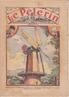 LE PELERIN 9 Avril 1933 Le Plus Grand Moulin Du Monde, Les Chars De L'Etat, Fête  Des Rameaux à Hougaerde Belgique - Livres, BD, Revues