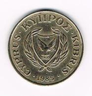 °°° CYPRUS  10 CENTS   1985 - Chypre