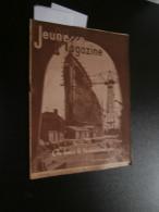 Jeunesse Magazine 24 (12/06/1938: Julhès, Scoutisme, H Guilac, A Falcoz, Rayon X - Bücher, Zeitschriften, Comics