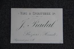 Carte De Visite, BEZIERS, J.PRADAL, Vins Et Spiritueux. - Cartoncini Da Visita