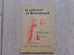 Le Calvaire De Breendonck Par P. Jansvreugt Et R. Lemaitre, 80 Blz., 1945 - Livres, BD, Revues