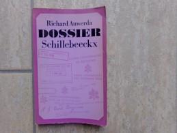 Dossier Schillebeeckx, Theoloog In De Kerk Der Conflicten Door Richard Auwerda, 158 Blz., 1969 - Non Classés