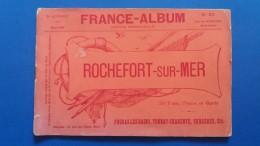 FRANCE ALBUM 1900 REVUE MENSUELLE-ROCHEFORT SUR MER-ARRT DE ROCHEFORT-50 VUES,NOTICE ET CARTE - Books, Magazines, Comics