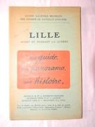 Lille Avant Et Pendant La Guerre 63 Pages 1920 Michelin - Picardie - Nord-Pas-de-Calais
