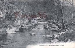 Nièvre (58)  Le Chatelet - Passerelle Sur L'Yonne - 2 Scans : Recto / Verso - Francia