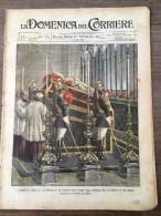 REVUE DOMENICA DEL CORRIERE ANNO 5 N° 31 2/8/1903 MORTE DI LEONE 13 SAN PIETRO SAINT PIERRE DRAME A METZ - Livres, BD, Revues