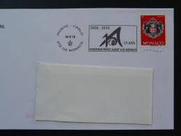 25/06/2016 10 Ans Fondation Prince Albert Flamme Monaco Sur Lettre Postmark On Cover - Poststempel