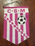 Pennant Romania - CSM CARANSEBES Fotbal Team Romania! - Habillement, Souvenirs & Autres
