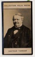 Collection Felix Potin - 1898 - REAL PHOTO - Tarnier, Docteur - Félix Potin
