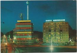 R2942 Milano - Piazzale Loreto - Viale Monza - Banco Ambrosiano - Notturno Notte Nuit Night Nacht Noche / Non Viaggiata - Milano