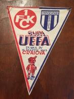 Pennant Romania - Universitatea Craiova / 1FCK CUPA UEFA TURUL IV 1983 CRAIOVA (2) - Habillement, Souvenirs & Autres