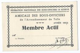 391 - Carte Membre Actif - Amicale Des Sous Officiers De L' Arrondissement De Tulle 1937 - Fédération - Réserve - Cartes