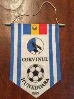 Pennant - Fanion Romania CORVINUL HUNEDOARA 1 - Apparel, Souvenirs & Other