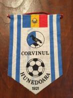 Pennant - Fanion Romania CORVINUL HUNEDOARA 2 - Apparel, Souvenirs & Other