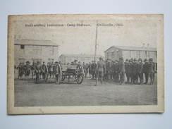 Field Artillery Instruction - Camp Sherman - Chillicothe, Ohio - Non Classés
