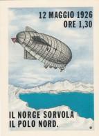 """10609-IL """"NORGE"""" SORVOLA IL POLO NORD-65° ANNIVERSARIO-FG - Dirigibili"""