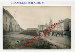 CHAZELLES SUR ALBE-CARTE PHOTO Allemande-Guerre 14-18-1 WK-France-54- - Otros Municipios