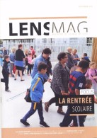 Lens Pas De Calais 62  Mag Magazine De La Ville Septembre 2016  La Rentrée Scolaire - Bücher, Zeitschriften, Comics