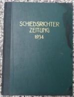 SCHIEDSRICHTER ZEITUNG 1934 (FULL YEAR, 24 NUMBER), DFB  Deutscher Fußball-Bund,  German Football Association - Livres