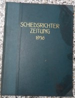 SCHIEDSRICHTER ZEITUNG 1936 (FULL YEAR, 24 NUMBER), DFB  Deutscher Fußball-Bund,  German Football Association - Livres
