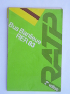 FRANCE Carte Du Réseau RATP Bus & RER Banlieue 1983 - Europe