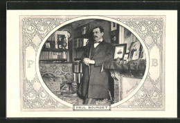CPA Paul Bourget, Portrait Des Französischen Schriftstellers - Scrittori