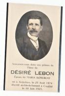 Décès Désiré LEBON époux Maria Bondroit Anderlues 1874 Couillet 1925 - Images Religieuses