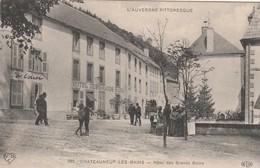 Puy De Dôme CHATEAUNEUF LES BAINS Hôtel Des Grands Bains (animation) - Autres Communes