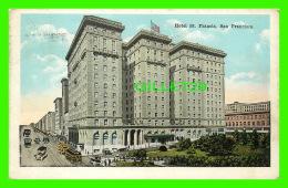 SAN FRANCISCO, CA - HOTEL ST FRANCIS - ANIMATED - TRAVEL IN 1920 - E. C. KROPP CO -