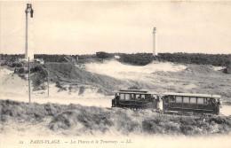 62-LE TOUQUET PARIS-PLAGE- LE PHARES ET LE TRAMWAY - Le Touquet