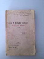 Jean Et Antoine Dubost , Martyrs Des Pontons 1794 Par Eug. Cluzel - Livres Dédicacés