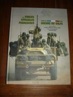 Les Forces Spéciales Françaises Dans Guerre Du Golfe 1991 - French