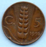 R9/  ITALIE ITALY  5 CENTS 1936  Copper  VITT.EM III  Km#59 - 1900-1946 : Victor Emmanuel III & Umberto II