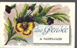 82----VALENCE D'AGEN--une Pensée De Valence D'agen--voir 2 Scans - Valence