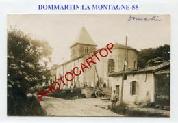 DOMMARTIN LA MONTAGNE-CARTE PHOTO Allemande-Guerre 14-18-1 WK-France-55- - Altri Comuni