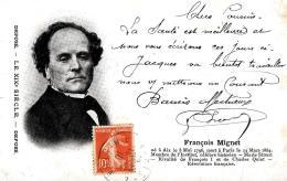 [DC3287] CPA - FRANCOIS MIGNET - Viaggiata - Old Postcard - Scrittori