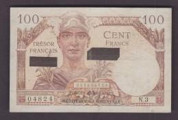 FRANCE. BILLET. MONNAIE.  CENT 100 FRANCS TRESOR FRANCAIS SUEZ FORCES MEDITERRANEE ORIENTALE - Treasury