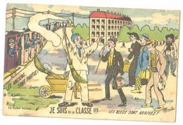 Carte Postale   Ancienne  1925 Humoristique Je Suis De La Classe  Les Bleus Sont Arrivés - Humoristiques