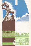 Inaugurazione Monumento All'Alpino - Merano - 1938 - Firmata      (160917) - Inauguraciones