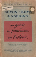 GUIDES ILLUSTRES MICHELIN CHAMPS BATAILLE GUERRE 1914 1918 NOYON ROYE LASSIGNY - 1914-18